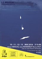 Le marin de Fernando Pessoa avec Margot Abascal