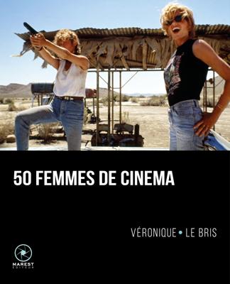 50 femmes de cinéma de Véronique Le Bris - Cine-woman