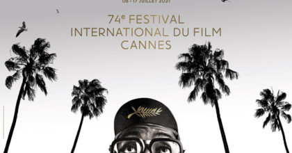 74e Festival de Cannes – La sélection officielle 2021
