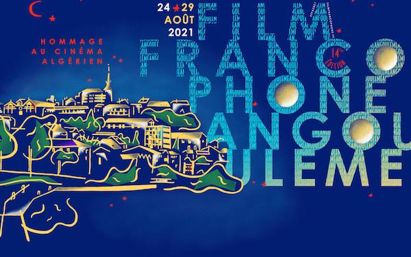 Le 14e Festival du Film Francophone d'Angoulême- Cine-Woman